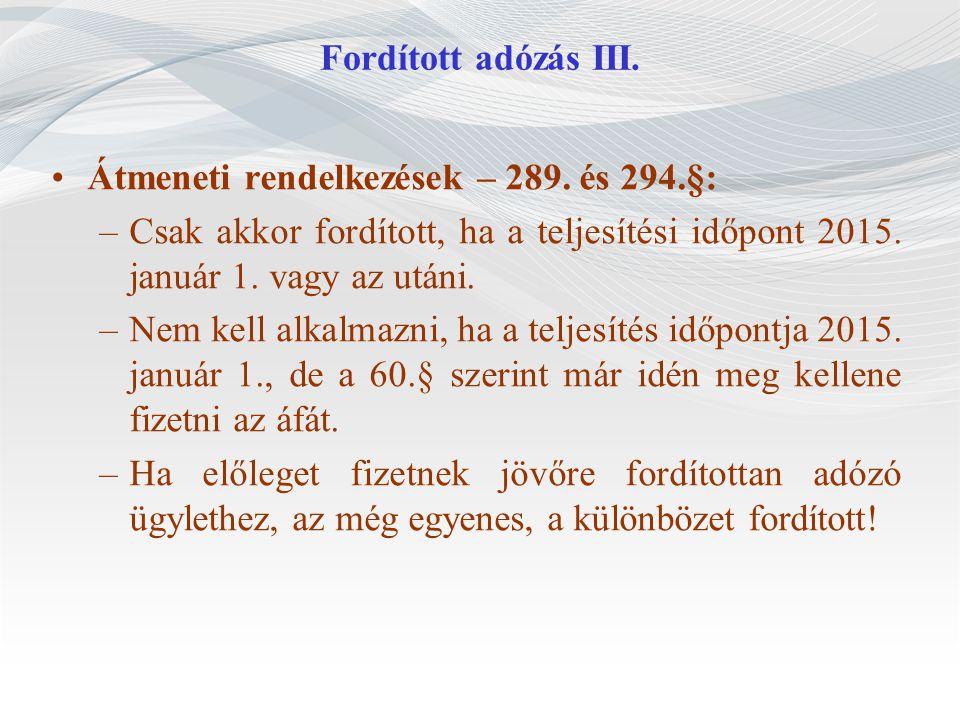 Fordított adózás III.Átmeneti rendelkezések – 289.