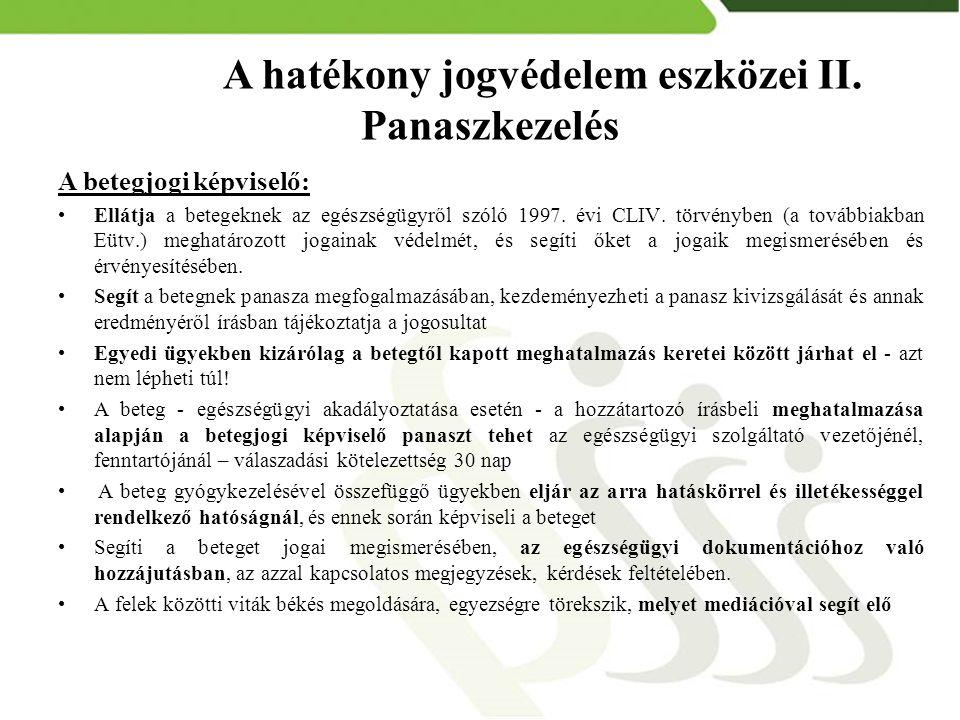Köszönöm a figyelmet! Zöld szám: 06-80-620-055 Internet: www.obdk.hu E-mail: obdk@obdk.hu