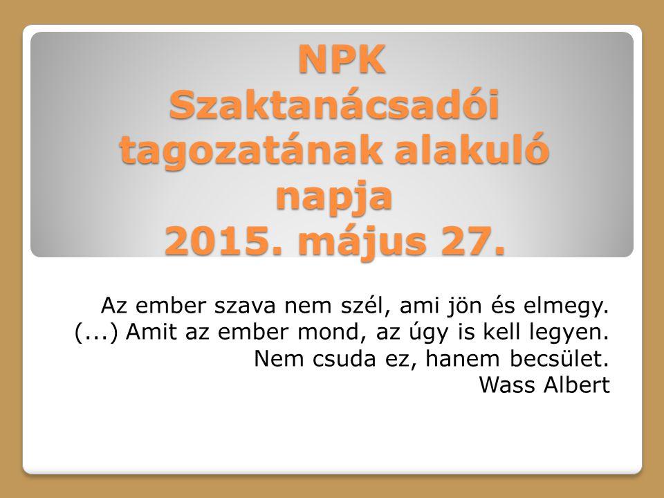 NPK Szaktanácsadói tagozatának alakuló napja 2015.