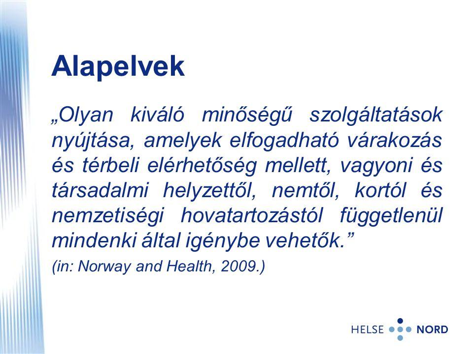 Magyar és norvég folyamatok, eszközök párhuzamba állítása – aktualitásokkal: 1.Stratégia alkotás – nemzeti egészség- és kórházterv 2.koordináció, döntéshozatal – megyei 3.Forrásgazdálkodás – valódi felelősség és döntési szabadság.