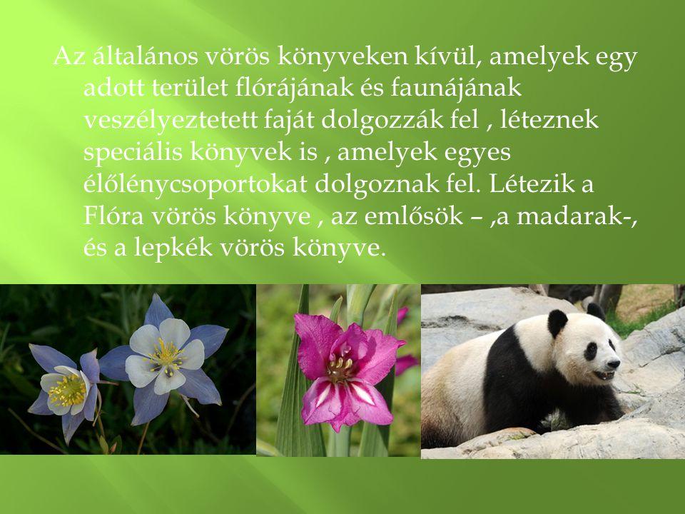 Az általános vörös könyveken kívül, amelyek egy adott terület flórájának és faunájának veszélyeztetett faját dolgozzák fel, léteznek speciális könyvek is, amelyek egyes élőlénycsoportokat dolgoznak fel.