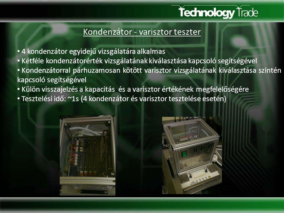 Kondenzátor - varisztor teszter 4 kondenzátor egyidejű vizsgálatára alkalmas Kétféle kondenzátorérték vizsgálatának kiválasztása kapcsoló segítségével Kondenzátorral párhuzamosan kötött varisztor vizsgálatának kiválasztása szintén kapcsoló segítségével Külön visszajelzés a kapacitás és a varisztor értékének megfelelőségére Tesztelési idő: ~1s (4 kondenzátor és varisztor tesztelése esetén)