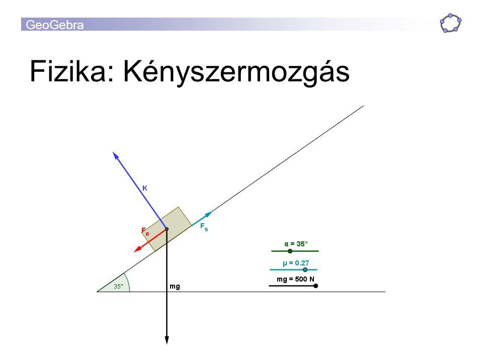 GeoGebra Fizika: Kényszermozgás