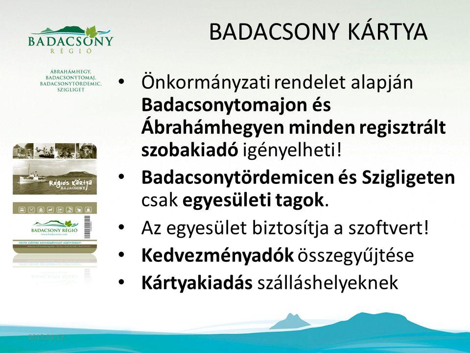 BADACSONY KÁRTYA Önkormányzati rendelet alapján Badacsonytomajon és Ábrahámhegyen minden regisztrált szobakiadó igényelheti.