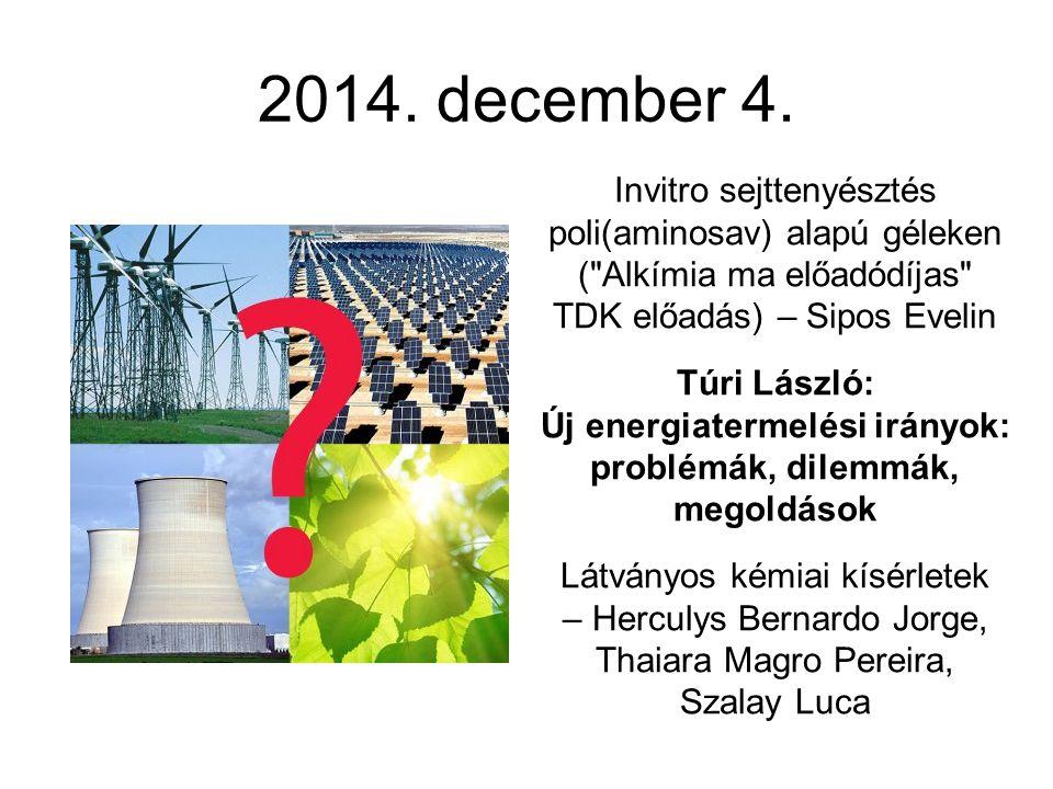 2014. december 4. Invitro sejttenyésztés poli(aminosav) alapú géleken (
