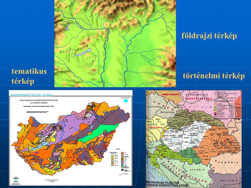 földrajzi térkép tematikus térkép történelmi térkép