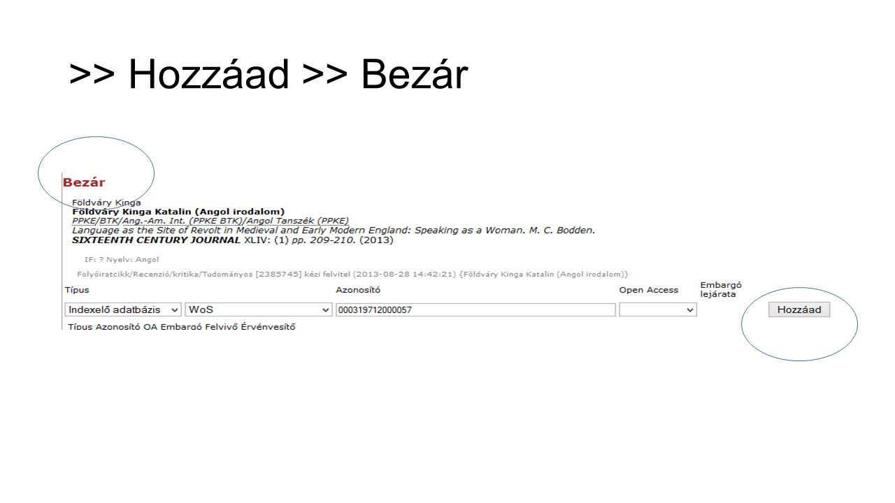 >> Hozzáad >> Bezár