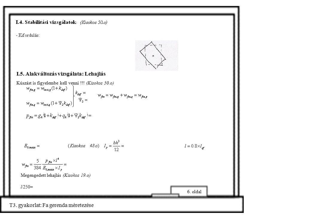T3.gyakorlat: Fa gerenda méretezése 7. oldal Km-i adatok: palló II.