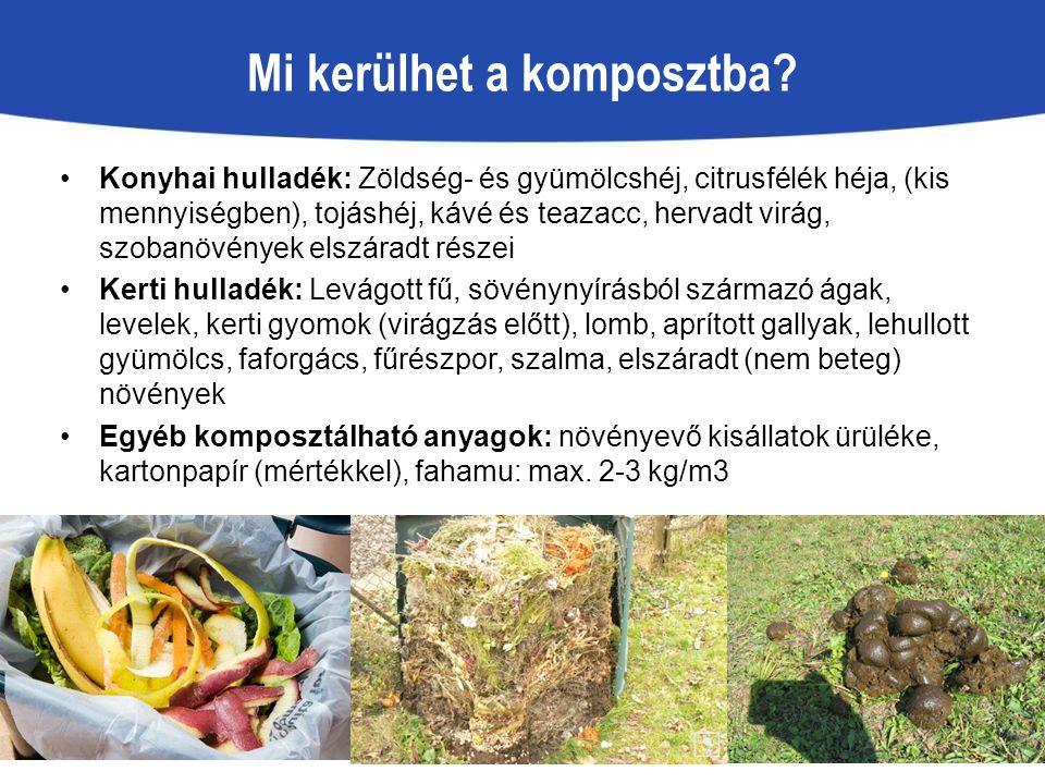 Mi kerülhet a komposztba? Konyhai hulladék: Zöldség- és gyümölcshéj, citrusfélék héja, (kis mennyiségben), tojáshéj, kávé és teazacc, hervadt virág, s