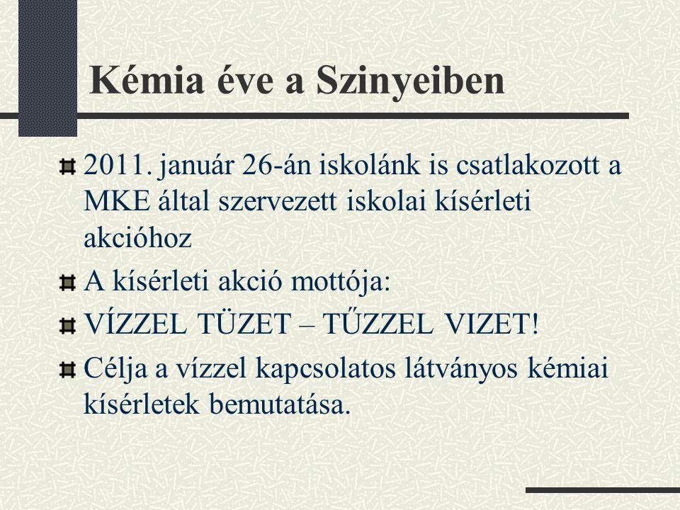 Kémia éve a Szinyeiben 2011.