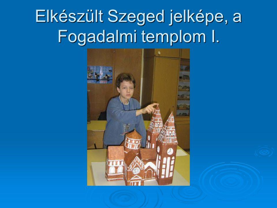 Elkészült Szeged jelképe, a Fogadalmi templom I.