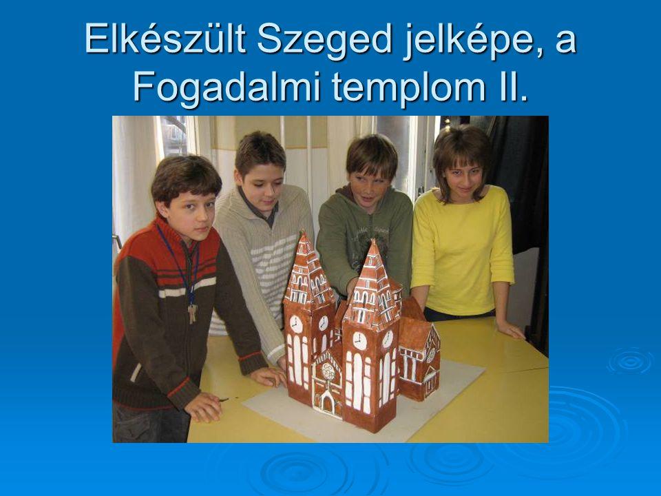 Elkészült Szeged jelképe, a Fogadalmi templom II.