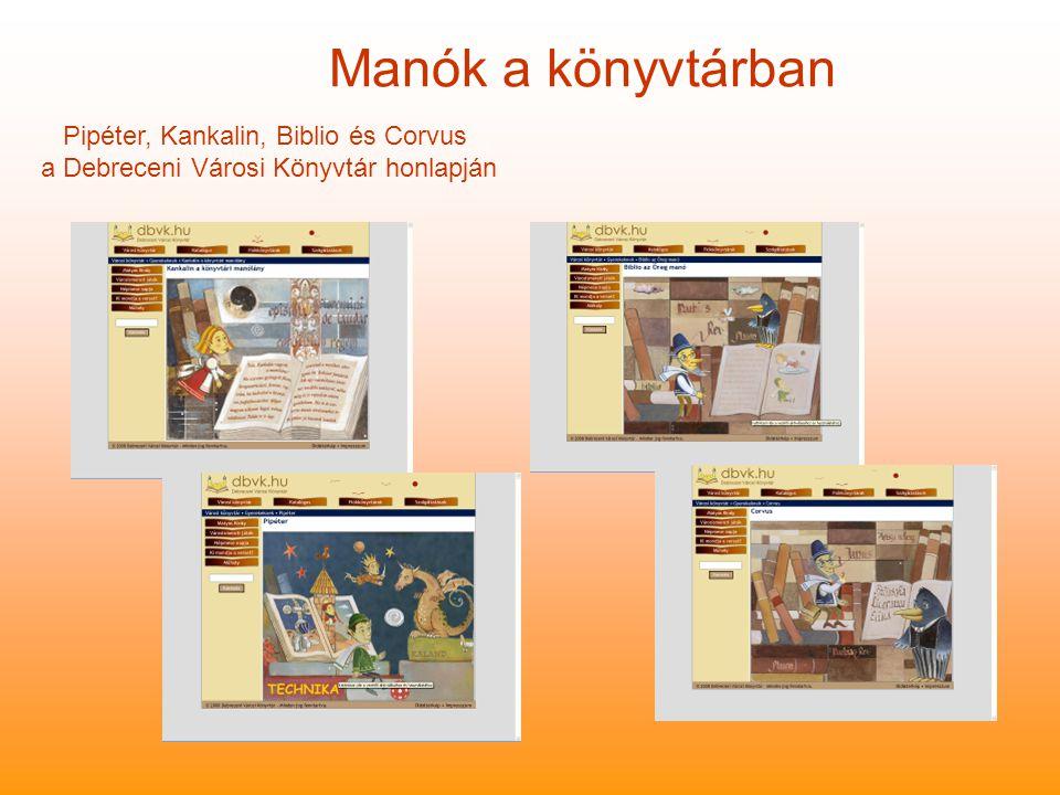 Manók a könyvtárban Pipéter, Kankalin, Biblio és Corvus a Debreceni Városi Könyvtár honlapján