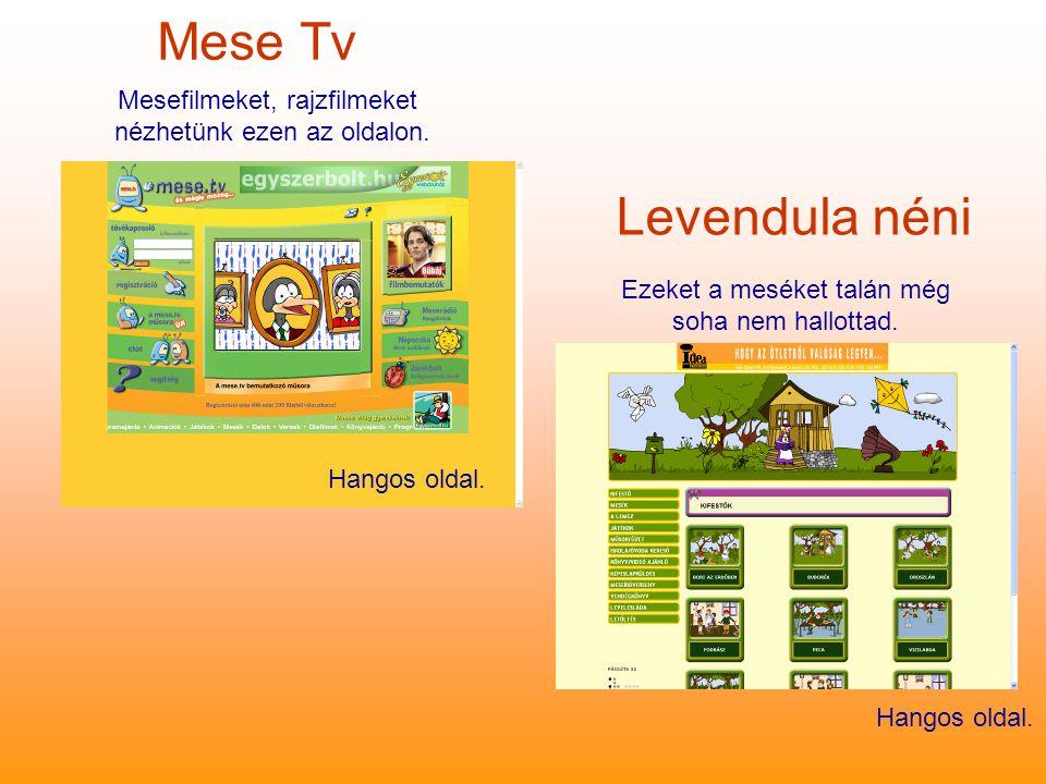 Mese Tv Levendula néni Ezeket a meséket talán még soha nem hallottad.