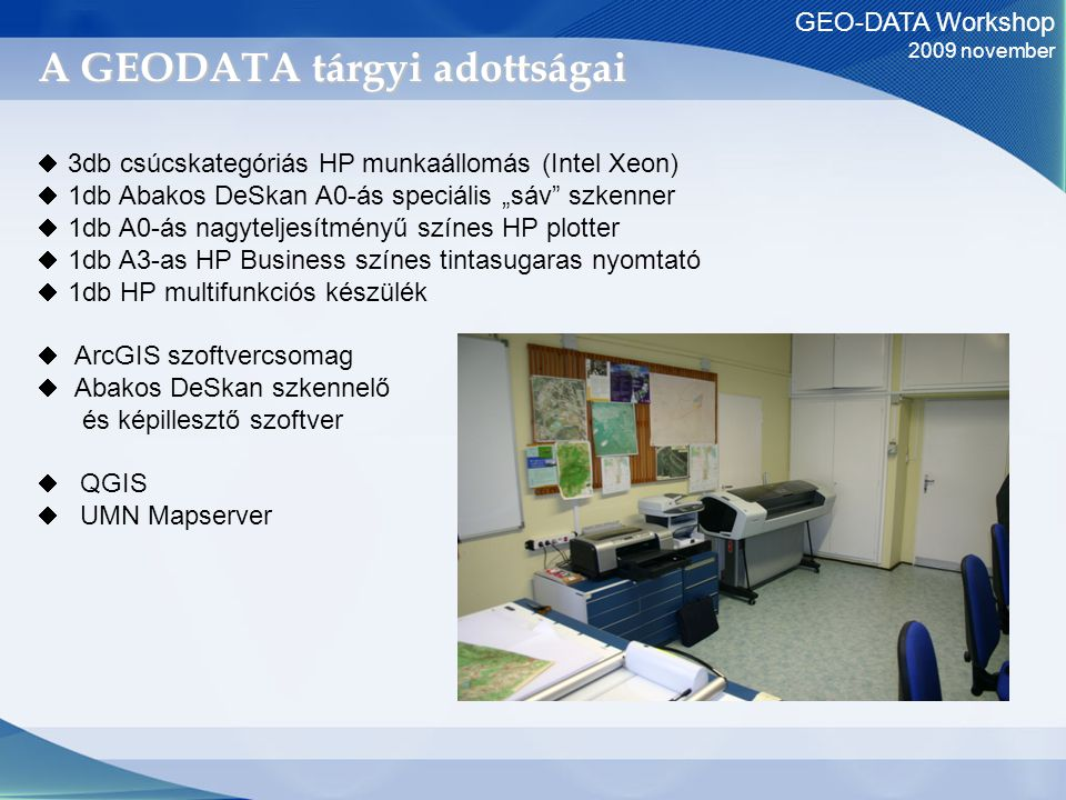 GEO-DATA Workshop 2009 november Abakos DeSKAN
