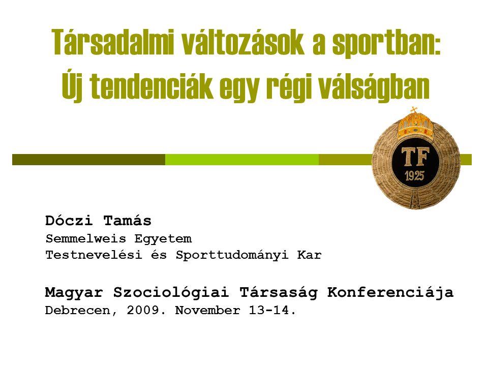 Bevezetés Sport és társadalmi változások  Két irányból vizsgálható, ezek összefüggnek A társadalmi változások hogyan hatottak a sport társadalmi alrendszerének működésére.