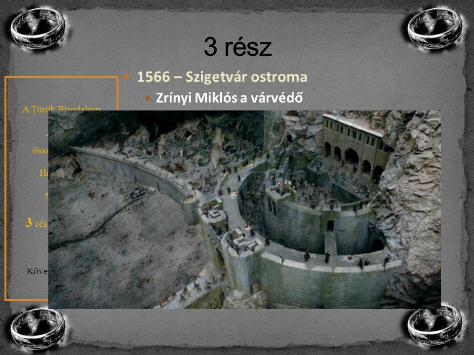 1566 – Szigetvár ostroma Zrínyi Miklós a várvédő Szulejmán viszont meghal az ostrom alatt 1568 – Drinápolyi béke Miksa császár és II. Szelim A szétsza