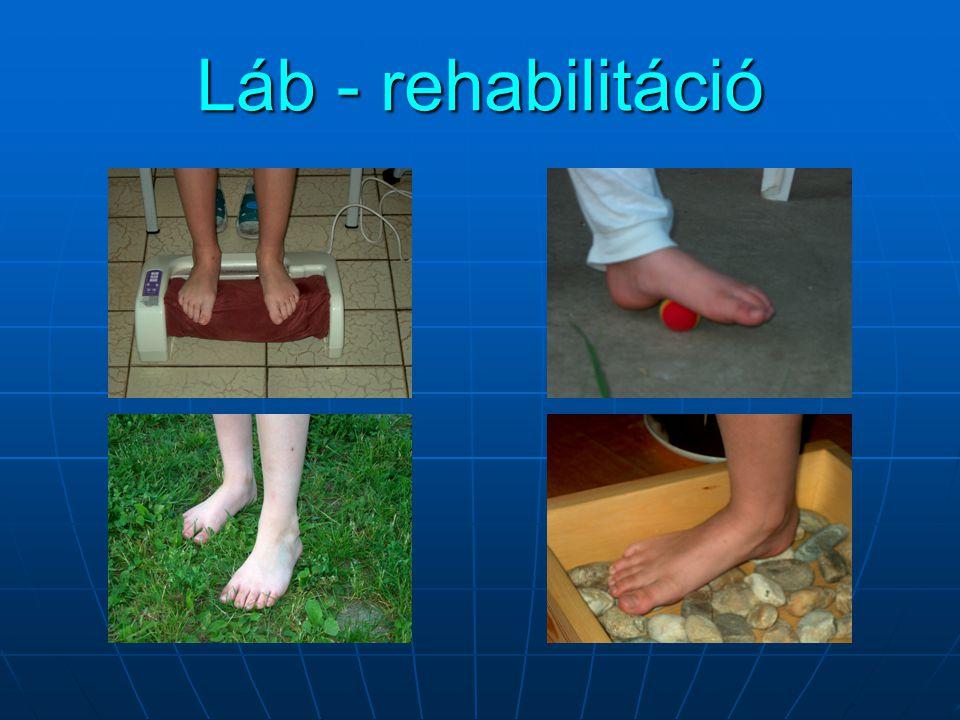 Láb - rehabilitáció