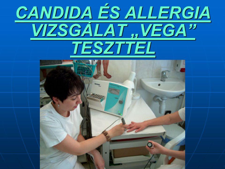 """CANDIDA ÉS ALLERGIA VIZSGÁLAT """"VEGA"""" TESZTTEL"""