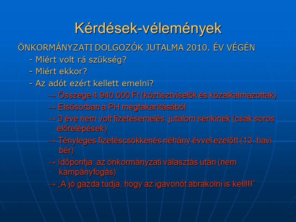 Kérdések-vélemények ÖNKORMÁNYZATI DOLGOZÓK JUTALMA 2010.