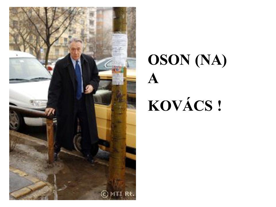 OSON (NA) A KOVÁCS !