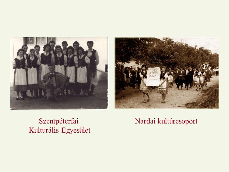 Szentpéterfai Kulturális Egyesület Nardai kultúrcsoport