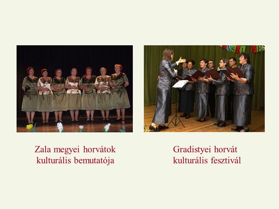 Gradistyei horvát kulturális fesztivál Zala megyei horvátok kulturális bemutatója