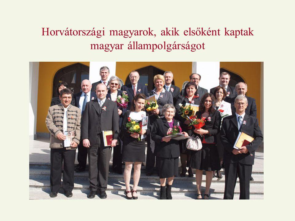 Horvátországi magyarok, akik elsőként kaptak magyar állampolgárságot