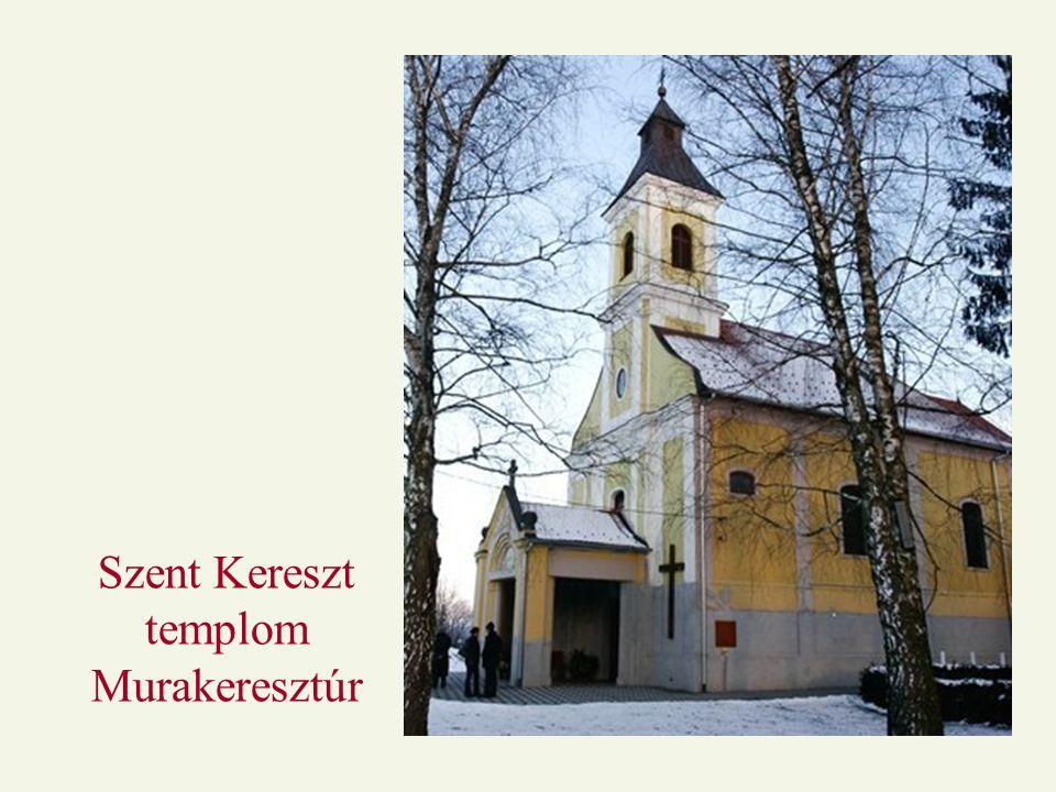 Szent Kereszt templom Murakeresztúr