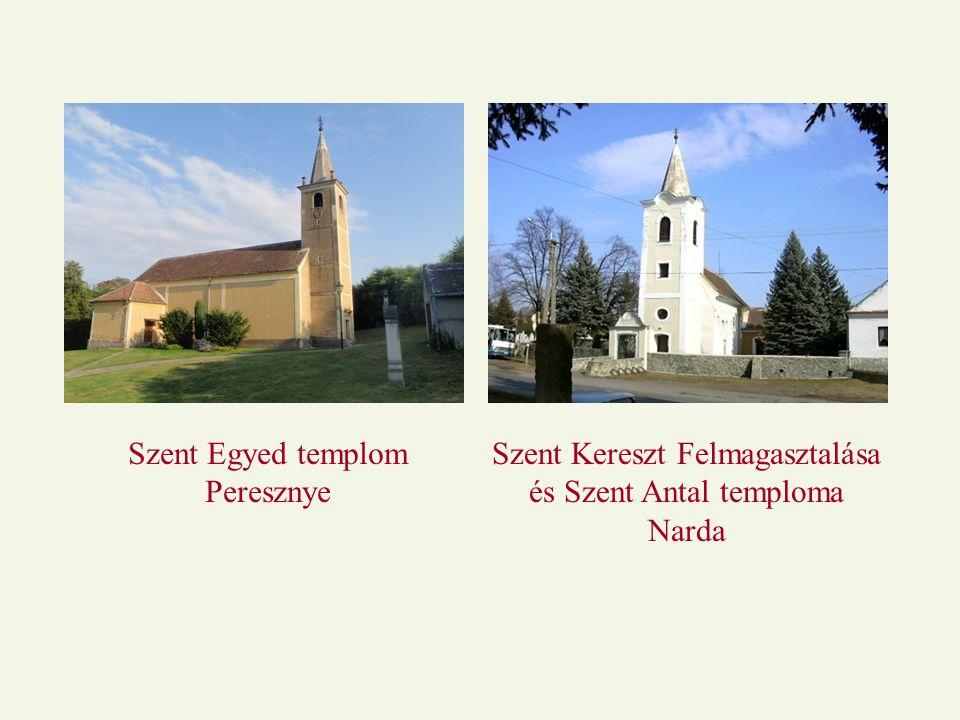 Szent Egyed templom Peresznye Szent Kereszt Felmagasztalása és Szent Antal temploma Narda