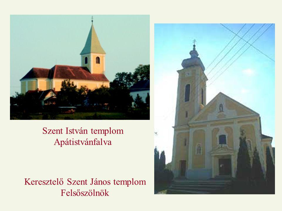 Szent István templom Apátistvánfalva Keresztelő Szent János templom Felsőszölnök