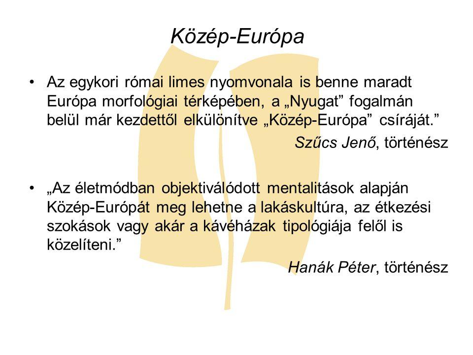 """Közép-Európa Az egykori római limes nyomvonala is benne maradt Európa morfológiai térképében, a """"Nyugat"""" fogalmán belül már kezdettől elkülönítve """"Köz"""
