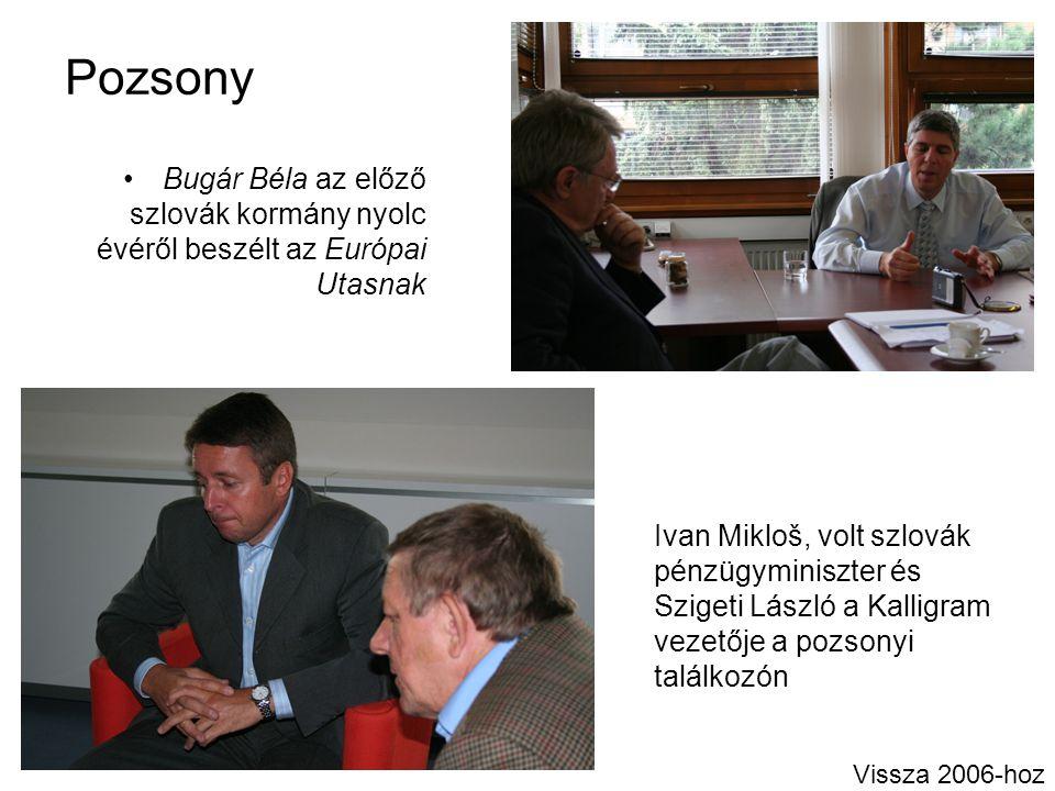 Pozsony Bugár Béla az előző szlovák kormány nyolc évéről beszélt az Európai Utasnak Ivan Mikloš, volt szlovák pénzügyminiszter és Szigeti László a Kal