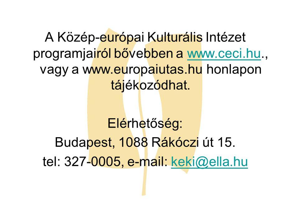 A Közép-európai Kulturális Intézet programjairól bővebben a www.ceci.hu., vagy a www.europaiutas.hu honlapon tájékozódhat.www.ceci.hu Elérhetőség: Bud