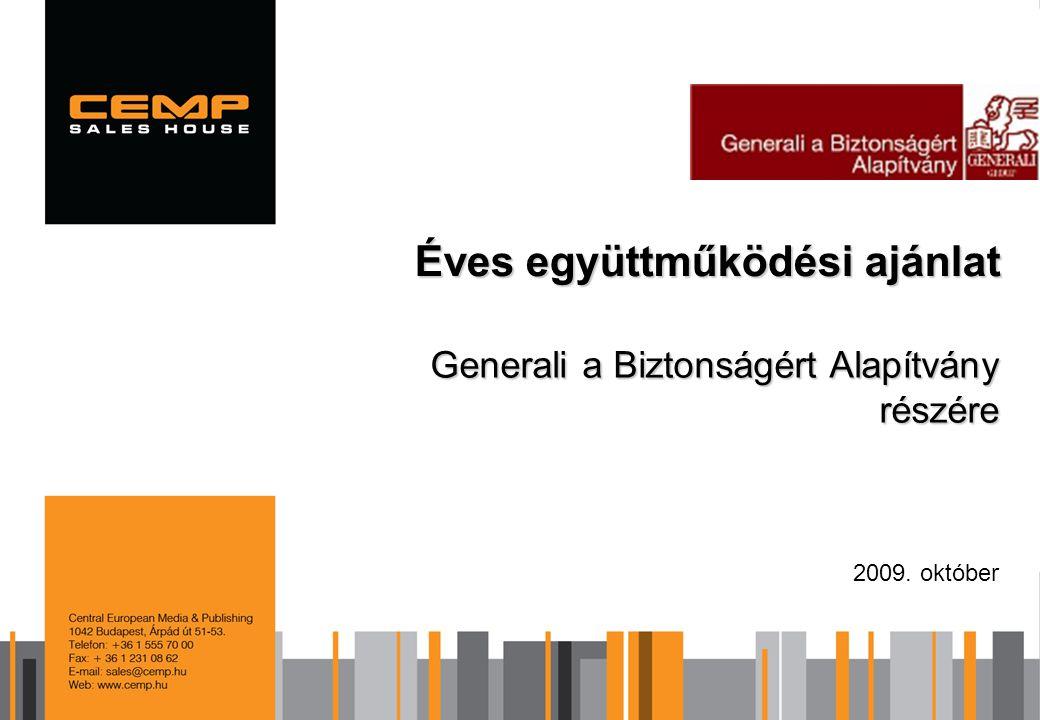 Generali a Biztonságért Alapítvány részére 2009. október Éves együttműködési ajánlat