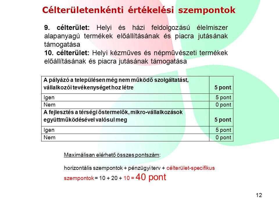 12 Célterületenkénti értékelési szempontok 9.