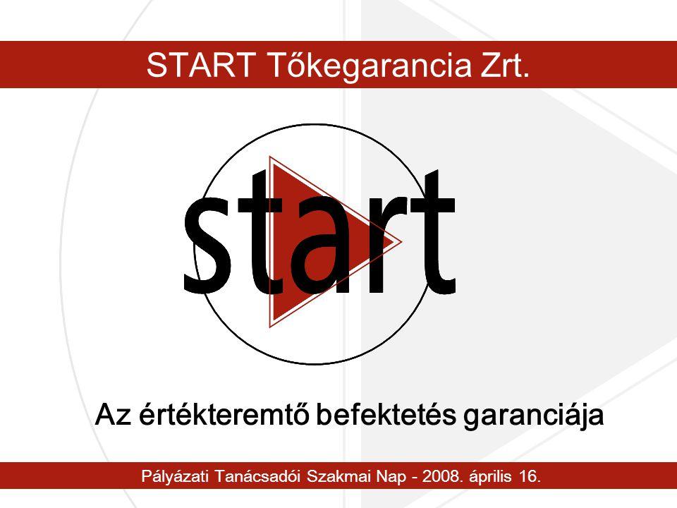 www.startgarancia.hu 3 A pénzügyi szereplők Kereskedelmi bankok Hitelezés, tanácsadás, bankgarancia Lízing cégek Eszközbeszerzés Garancia szervezetek Pályázati biztosítékok, hitelgarancia Kockázati tőke alapok/befektetők Tőkefinanszírozás