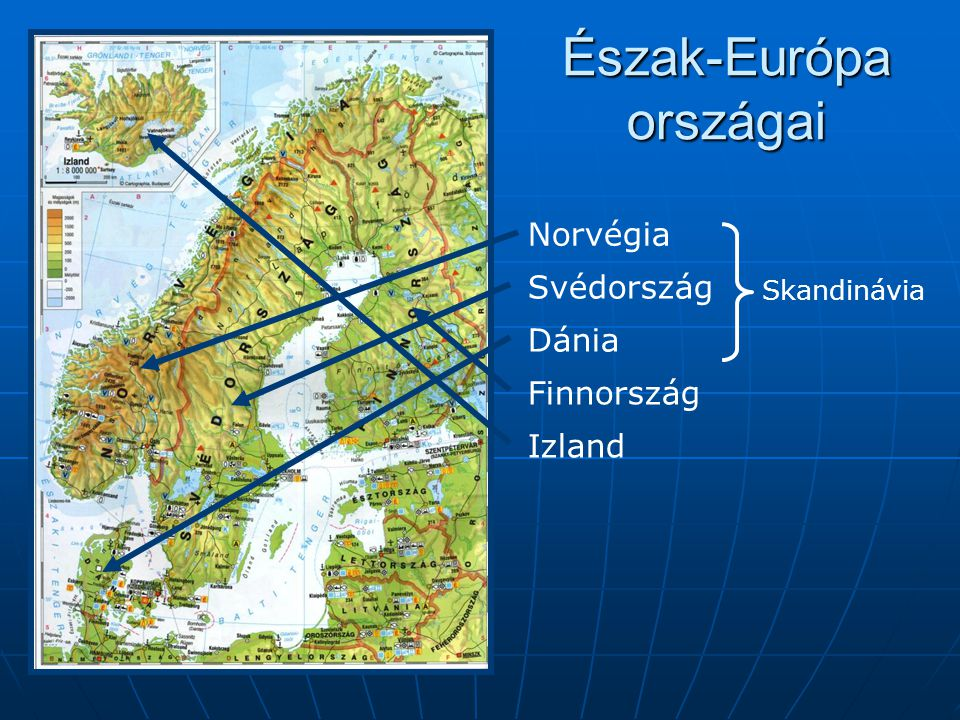 Észak-Európa országai Norvégia Svédország Dánia Finnország Izland Skandinávia