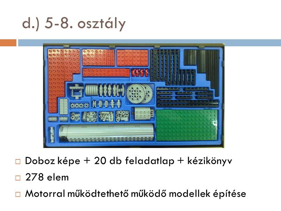 d.) 5-8. osztály  Doboz képe + 20 db feladatlap + kézikönyv  278 elem  Motorral működtethető működő modellek építése