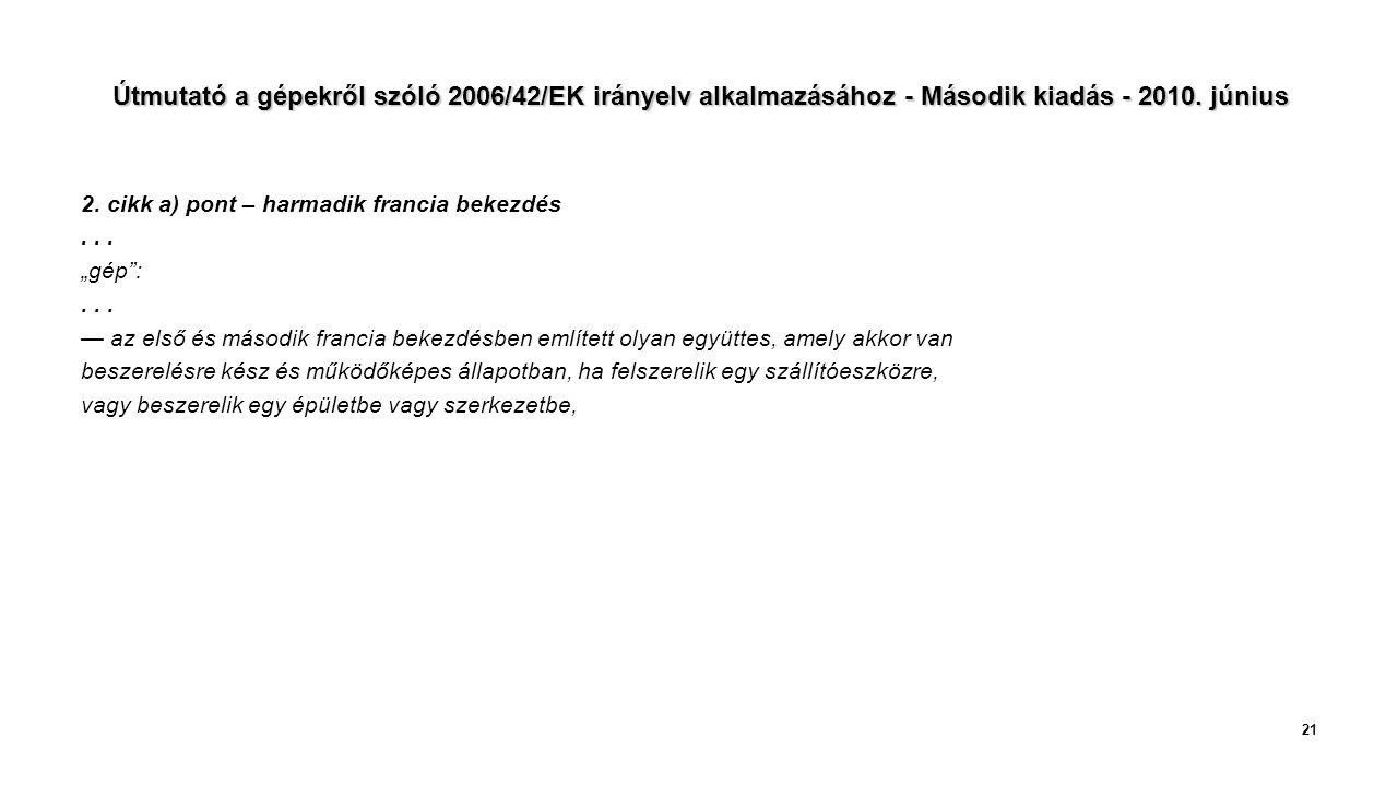 Útmutató a gépekről szóló 2006/42/EK irányelv alkalmazásához - Második kiadás - 2010.