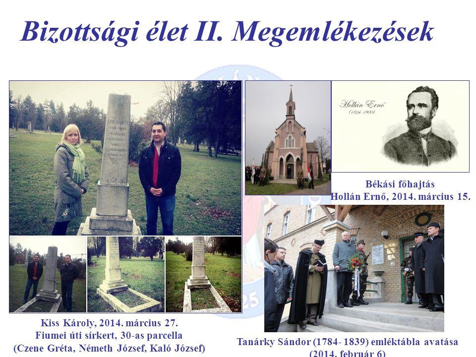 Bizottsági élet II. Megemlékezések Kiss Károly, 2014.