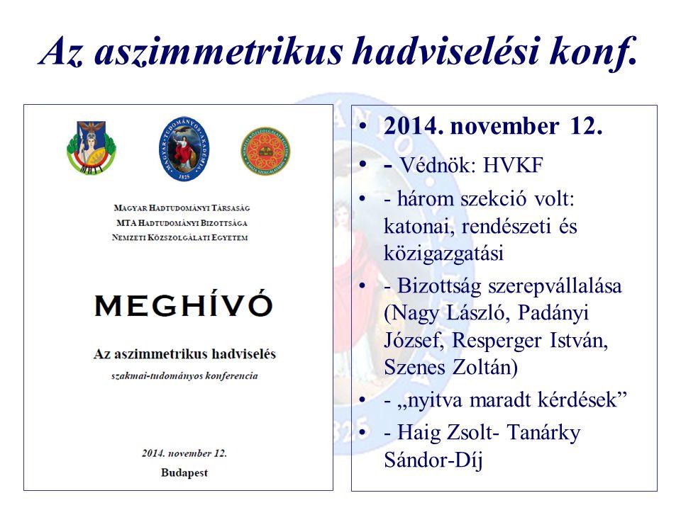 Az aszimmetrikus hadviselési konf. 2014. november 12.