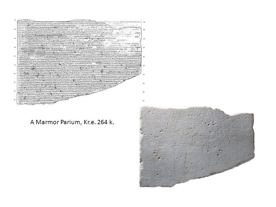 A Marmor Parium, Kr.e. 264 k.