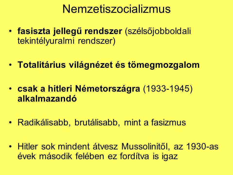 Szellemi-ideológiai eredet/háttér Német birodalmi igény Élettér elmélet Pángermanizmus Antikommunista, -szocialista Antidemokratikus Nyíltan elítélte a demokráciát, hangoztatta céljait (élettér, faji felsőbbrendűség) orosz nagyhatalmiság igénye (nacionalizmus) pánszlávizmus Marx örököse, kommunizmus terjesztése Elméletben demokratikus gyakorlatban nem, totális demokrácia megvalósítása a cél