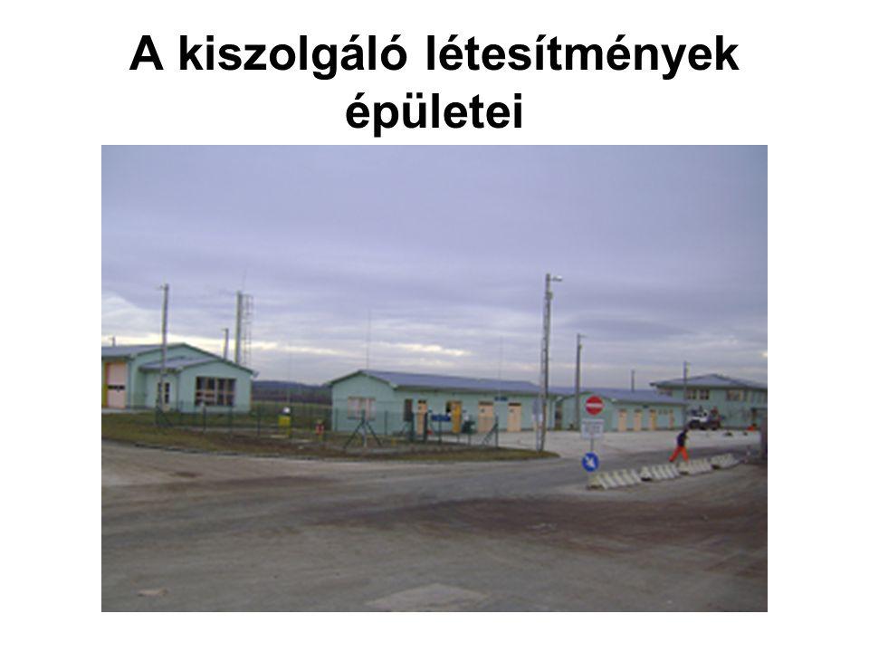 A kiszolgáló létesítmények épületei
