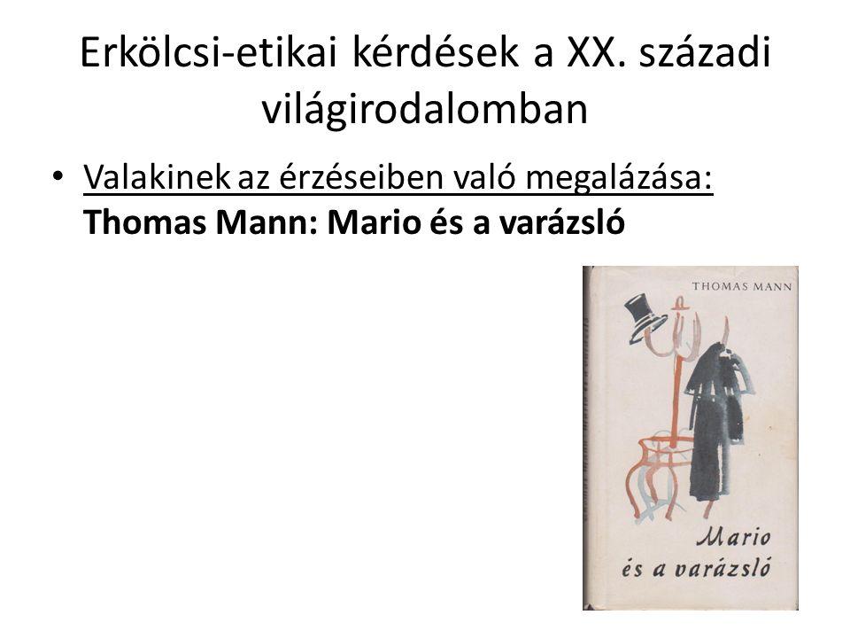 Erkölcsi-etikai kérdések a XX.
