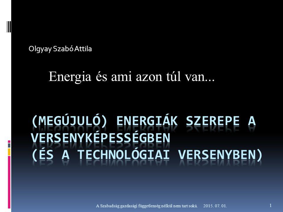"""Megújuló, Alternatív Energiák (rossz a fogalom – csak energia van!) """"Zöldenergia alkalmazása a gazdaságban  Korátlan, belátható időn belül korlátozás nélkül felhasználható természeti energiák  Egyszeri, vagy ütemezetten tervezett beruházás  Alacsony üzemeltetési költségek  Függetlenedés, költségcsökkentés  Bevételi forrás növekedés  (Hozzájárulás a fenntartható környezethez) 2015."""