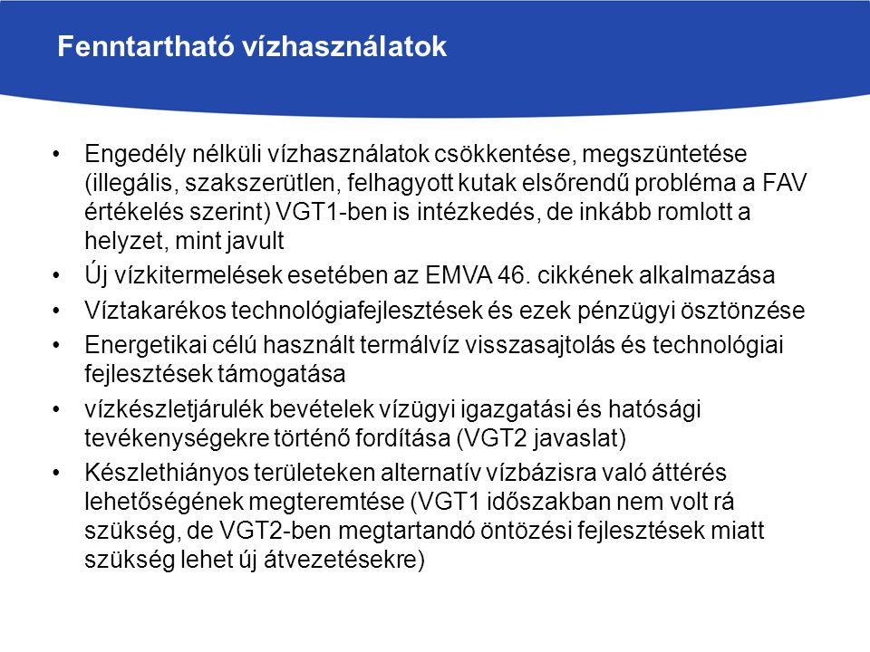 Engedély nélküli vízhasználatok csökkentése, megszüntetése (illegális, szakszerütlen, felhagyott kutak elsőrendű probléma a FAV értékelés szerint) VGT