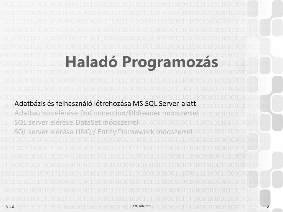 """V 1.0 SQL Server / SQL Express / LocalDB MSSQL: tipikusan kis és középvállalatok által használt adatbázis- kezelő szerver (""""fully ACID compliant ) (Oracle, IBM, MSSQL, Sybase, Teradata ; Free: MySQL, PostgreSQL, MariaDB) Korábbi VS verziók (x<2012): Az MS-SQL szerver egy kisebb változata integrálva volt a fejlesztőeszköz telepítőjébe (SQL Express) : max 10gb/database, max 1 physical cpu, max 1gb ram (Data Source=.\SQLEXPRESS) VS 2010 óta elérhető, VS 2012-től default: LocalDB, de szerver- szolgáltatás helyett igény szerint induló library, ami egy adatbázis- file-t használ (Data Source = (localdb)\v11.0) –Órán ezt használjuk –A gépeken van MSSQL 2012 Express is, ha esetleg a projekthez kell OE-NIK HP 3"""