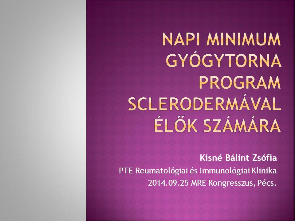 Kisné Bálint Zsófia PTE Reumatológiai és Immunológiai Klinika 2014.09.25 MRE Kongresszus, Pécs.